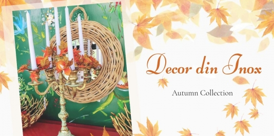 NEW AUTUMN COLLECTION Stainless steel decoration for special ocasions!